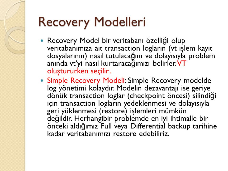 Recovery Modelleri