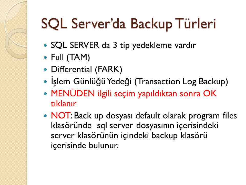 SQL Server'da Backup Türleri