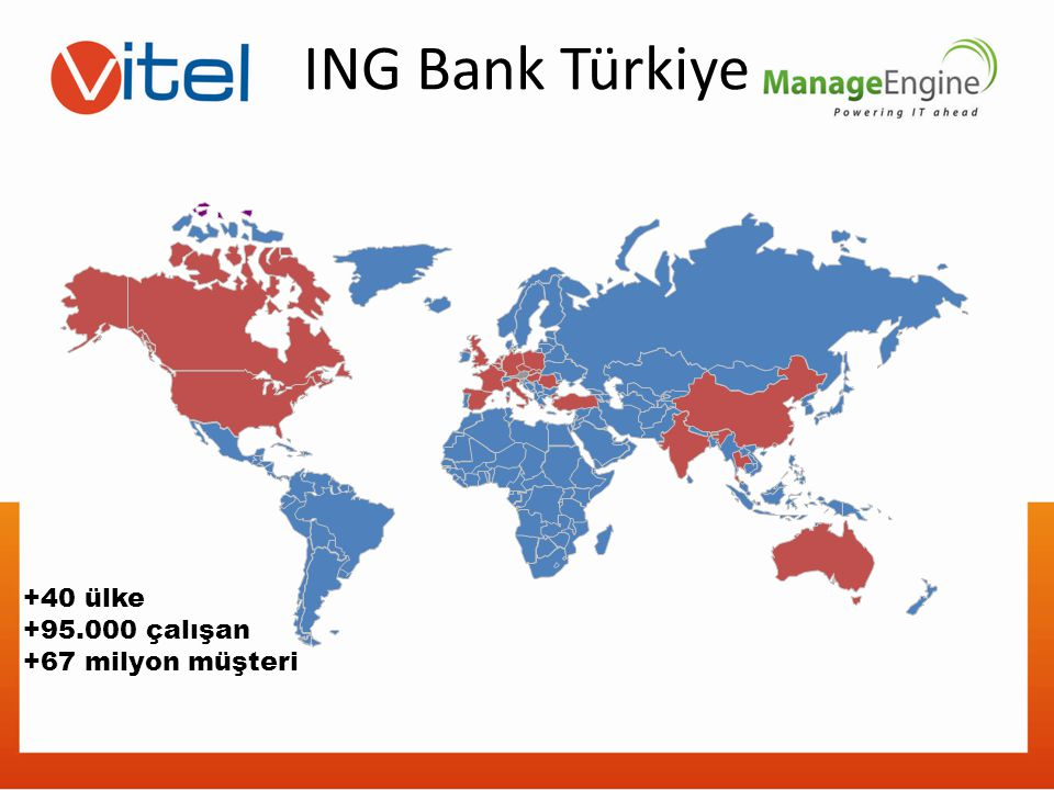ING Bank Türkiye +40 ülke +95.000 çalışan +67 milyon müşteri