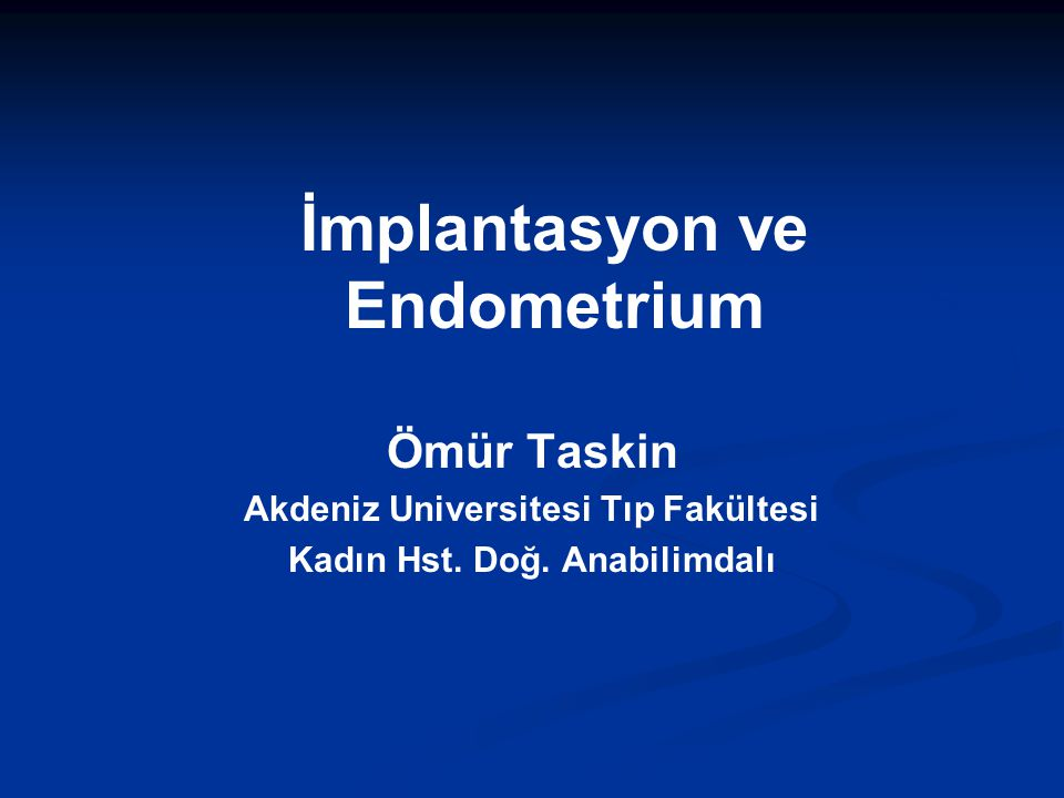 İmplantasyon ve Endometrium