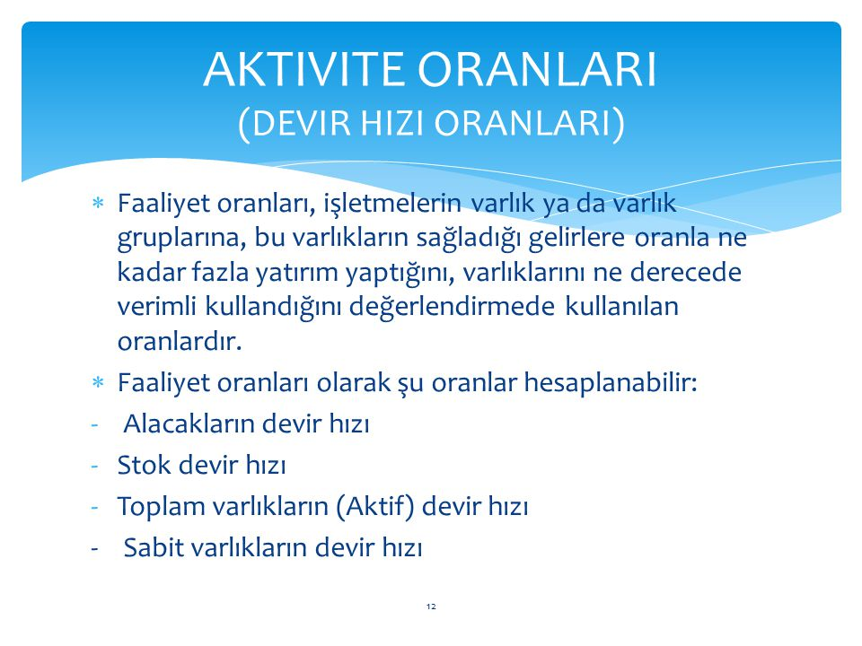AKTIVITE ORANLARI (DEVIR HIZI ORANLARI)