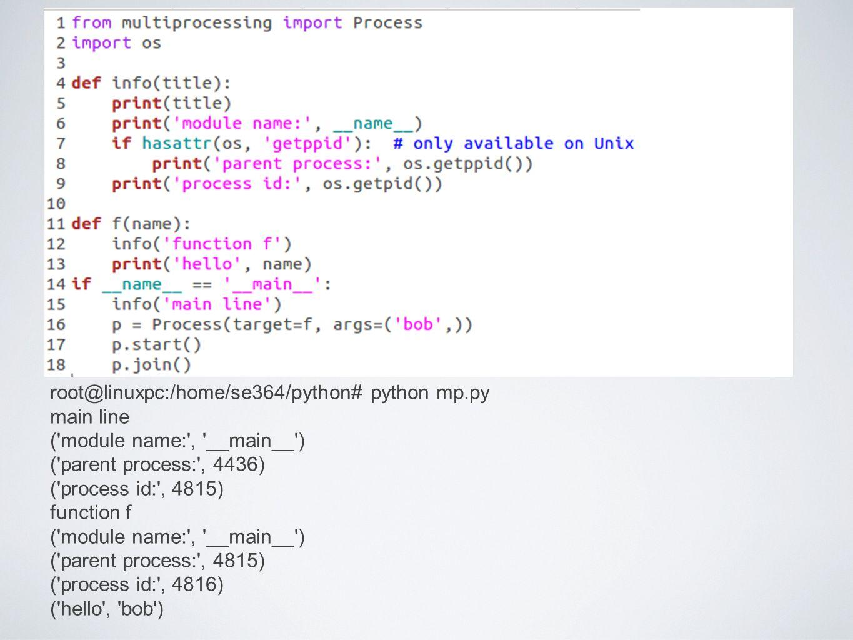 root@linuxpc:/home/se364/python# python mp.py