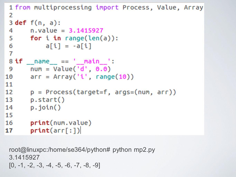 root@linuxpc:/home/se364/python# python mp2.py