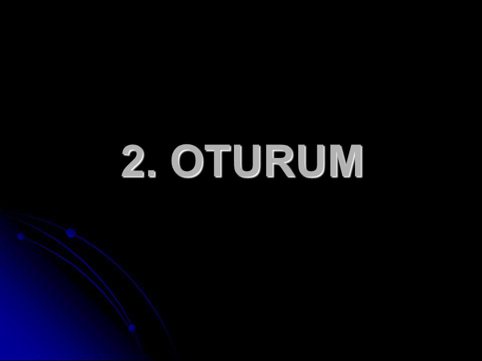 2. OTURUM