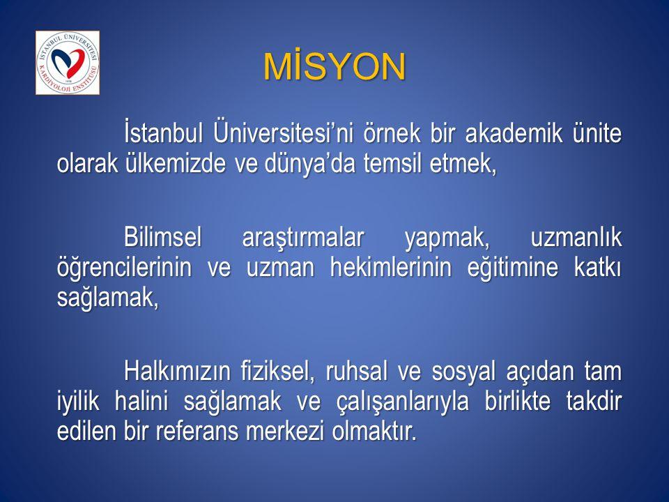 MİSYON İstanbul Üniversitesi'ni örnek bir akademik ünite olarak ülkemizde ve dünya'da temsil etmek,
