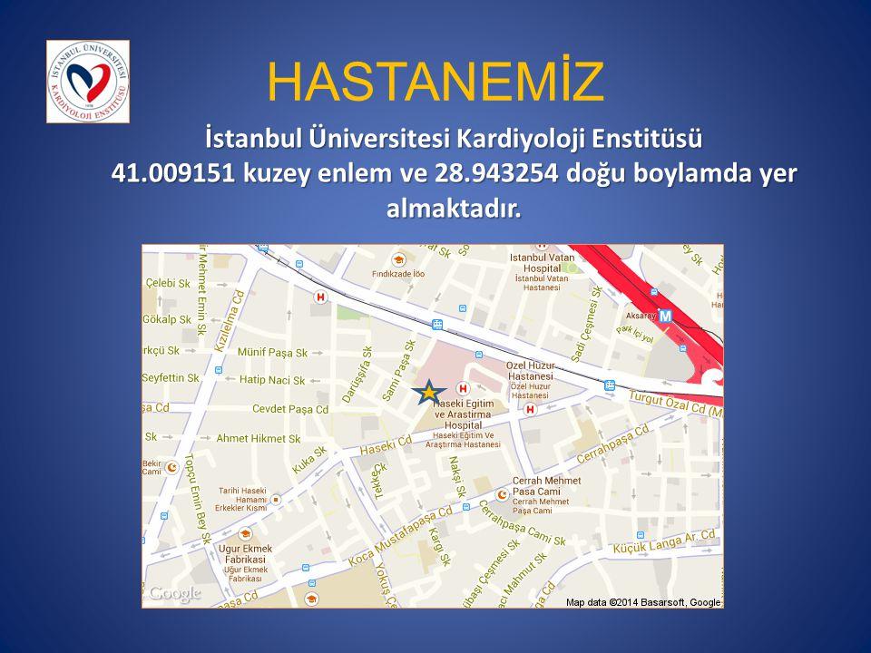 HASTANEMİZ İstanbul Üniversitesi Kardiyoloji Enstitüsü
