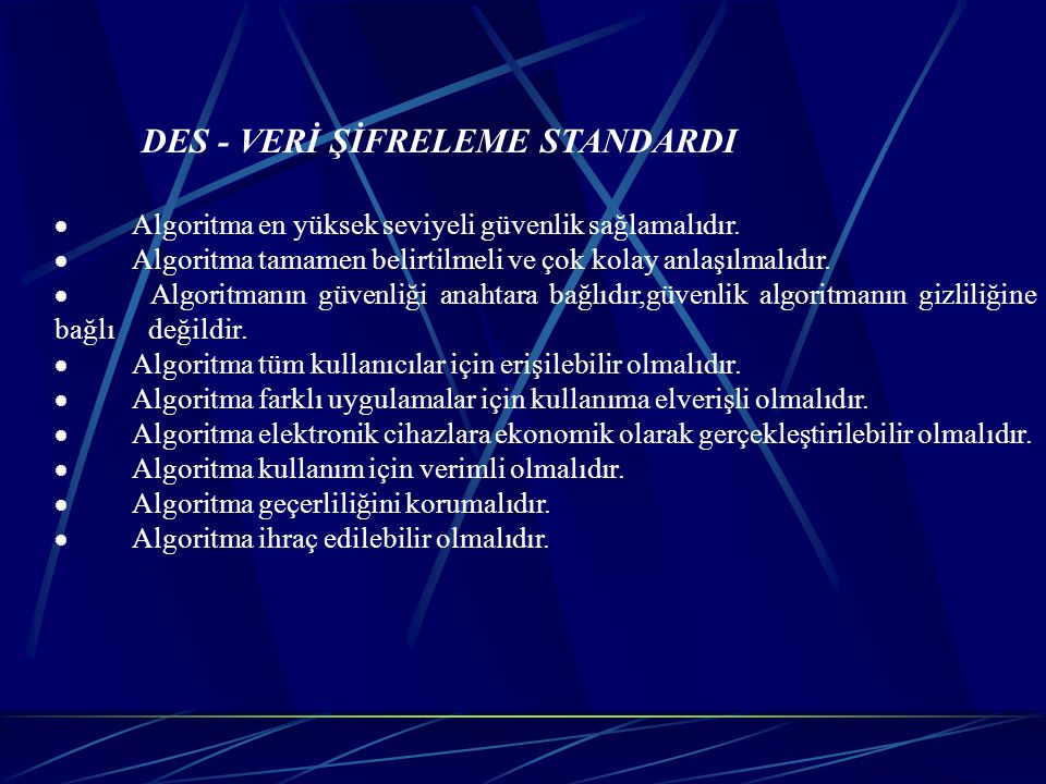DES - VERİ ŞİFRELEME STANDARDI