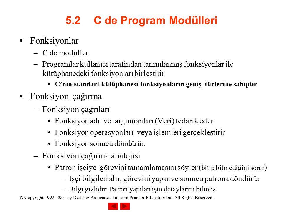 5.2 C de Program Modülleri Fonksiyonlar Fonksiyon çağırma