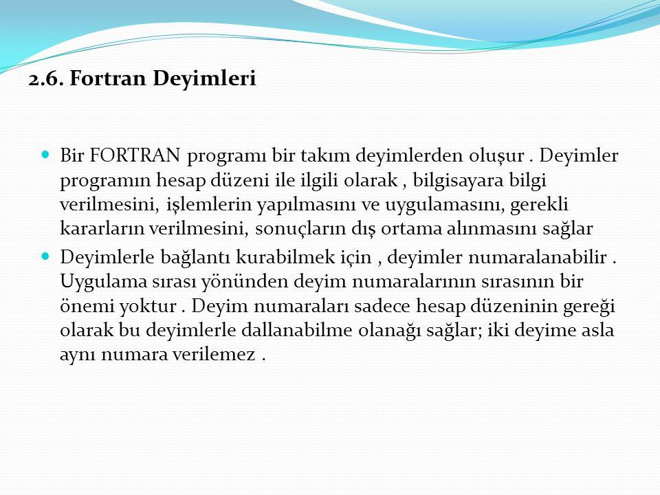 2.6. Fortran Deyimleri