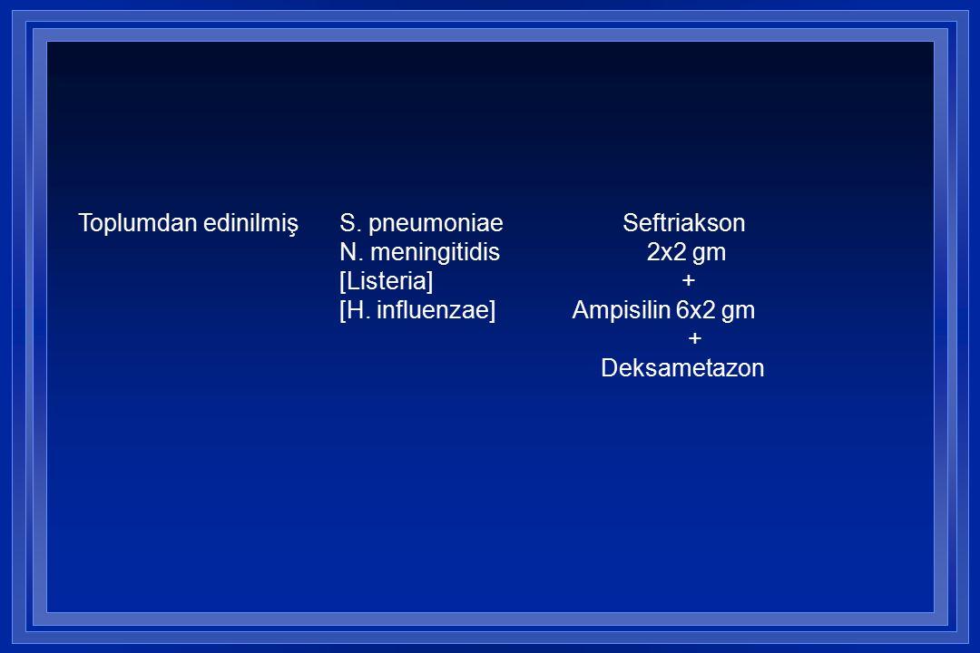 Toplumdan edinilmiş S. pneumoniae Seftriakson