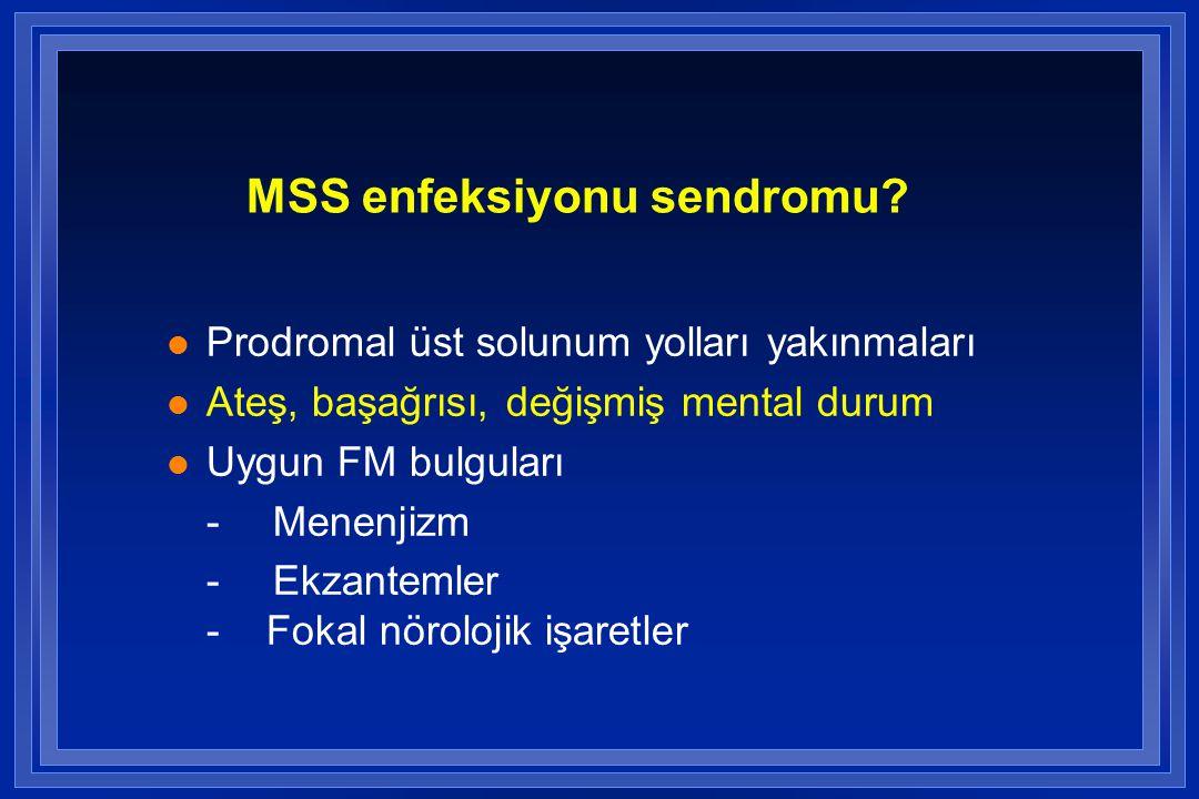 MSS enfeksiyonu sendromu