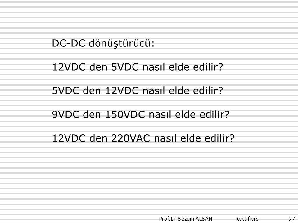 12VDC den 5VDC nasıl elde edilir 5VDC den 12VDC nasıl elde edilir