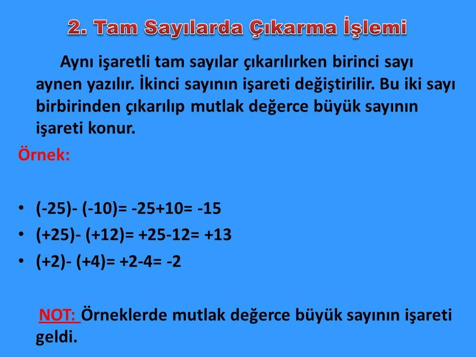 2. Tam Sayılarda Çıkarma İşlemi