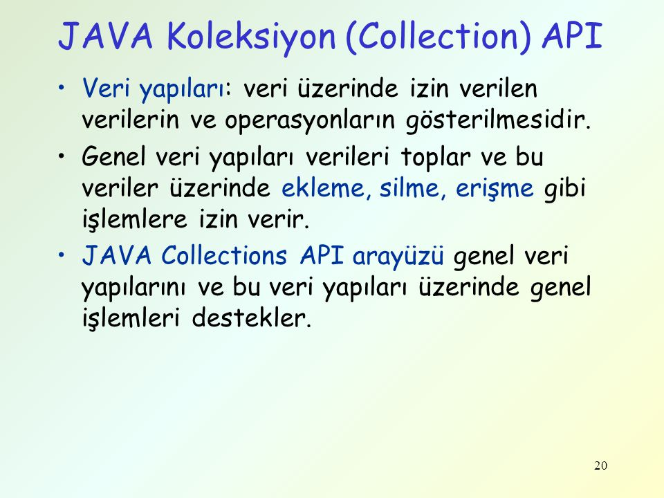 JAVA Koleksiyon (Collection) API