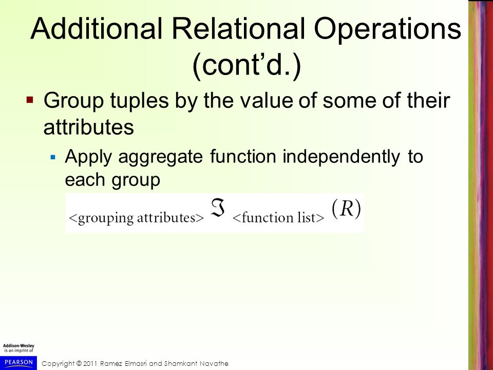 Additional Relational Operations (cont'd.)