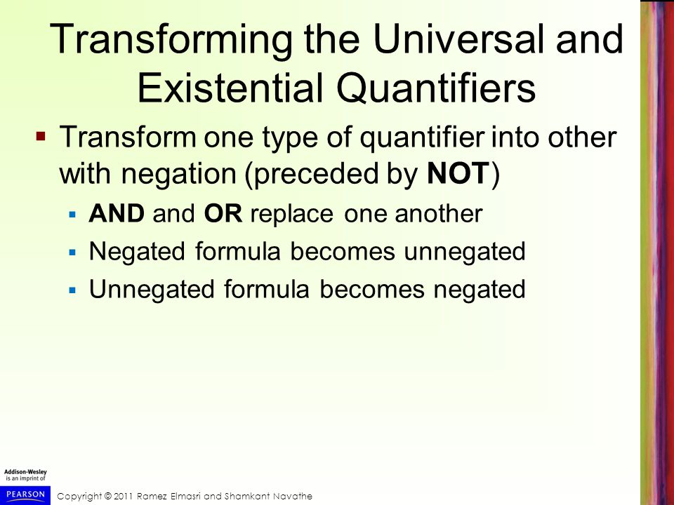 Transforming the Universal and Existential Quantifiers