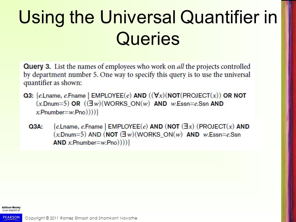 Using the Universal Quantifier in Queries
