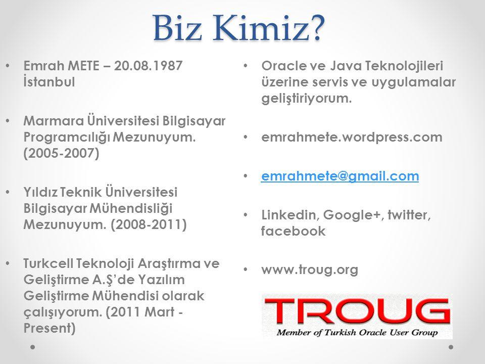 Biz Kimiz Emrah METE – 20.08.1987 İstanbul