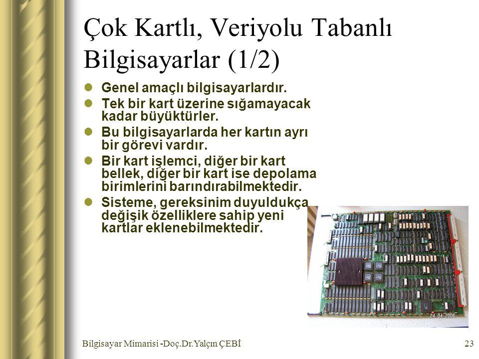Çok Kartlı, Veriyolu Tabanlı Bilgisayarlar (1/2)