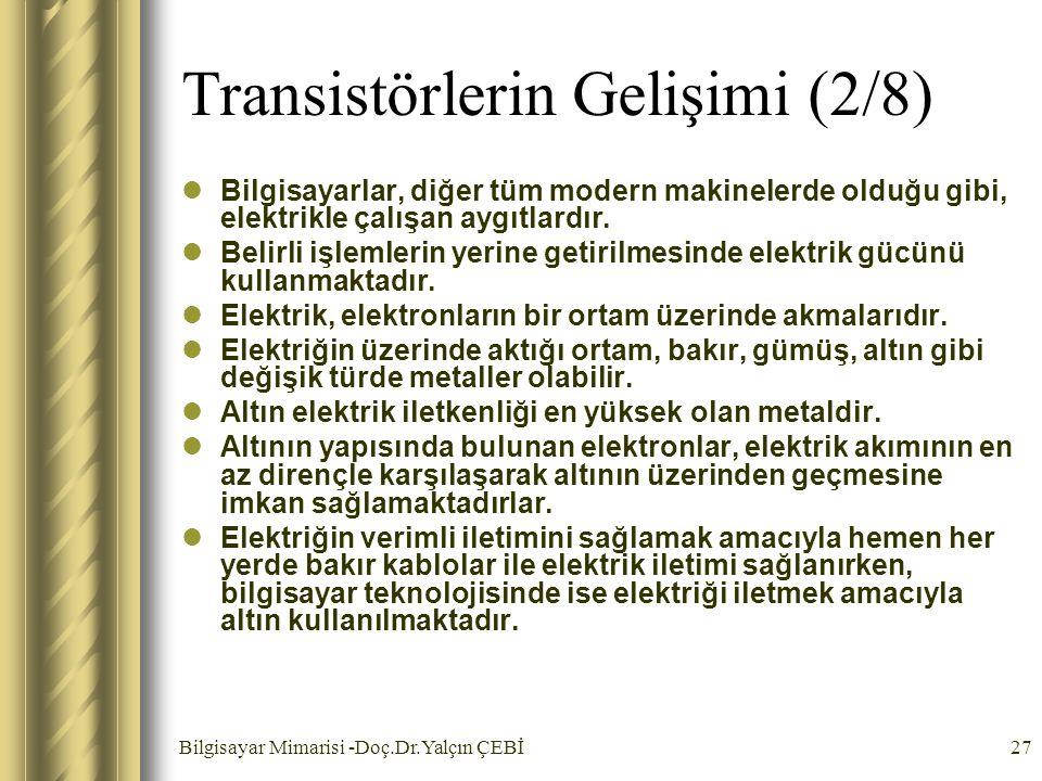Transistörlerin Gelişimi (2/8)