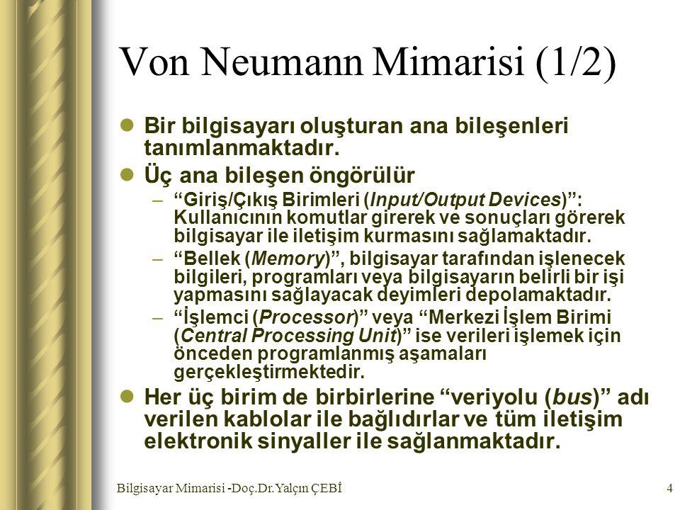 Von Neumann Mimarisi (1/2)
