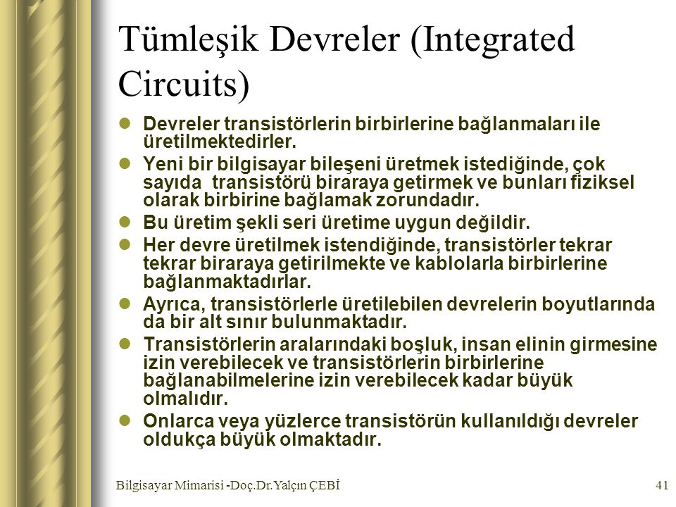 Tümleşik Devreler (Integrated Circuits)