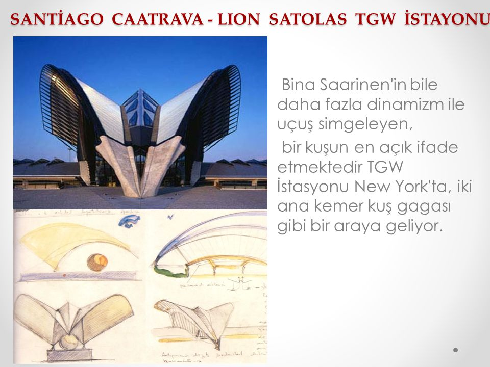 SANTİAGO CAATRAVA - LION SATOLAS TGW İSTAYONU