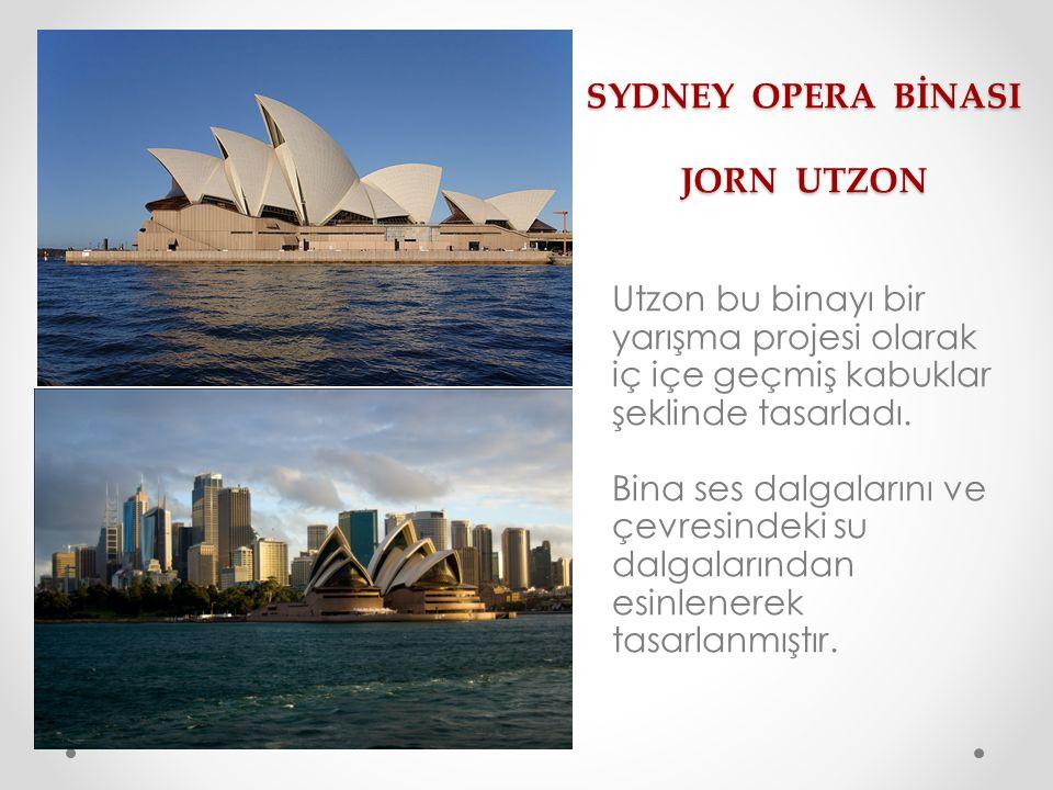 SYDNEY OPERA BİNASI JORN UTZON