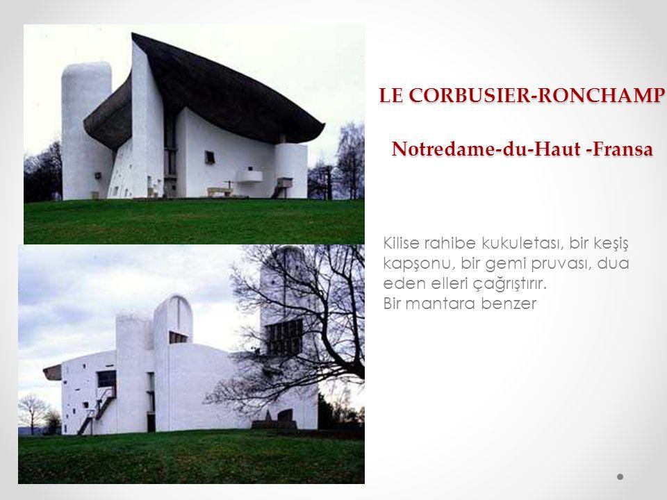LE CORBUSIER-RONCHAMP Notredame-du-Haut -Fransa