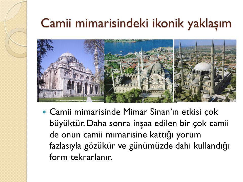 Camii mimarisindeki ikonik yaklaşım