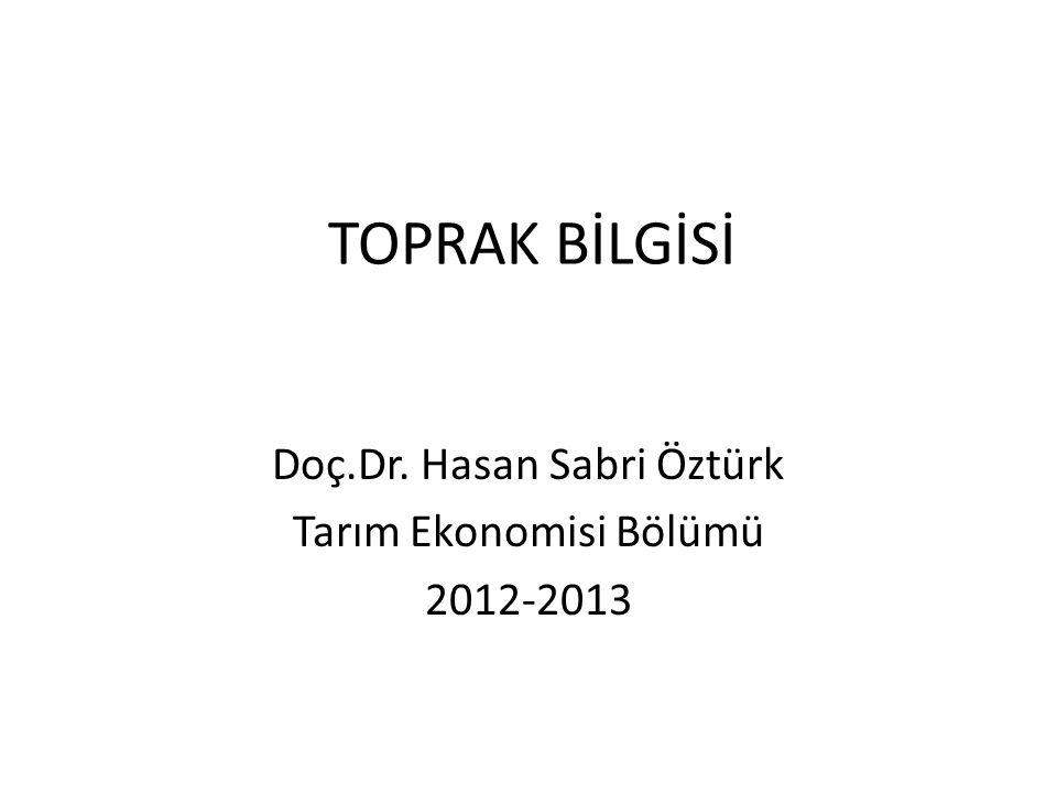 Doç.Dr. Hasan Sabri Öztürk Tarım Ekonomisi Bölümü 2012-2013
