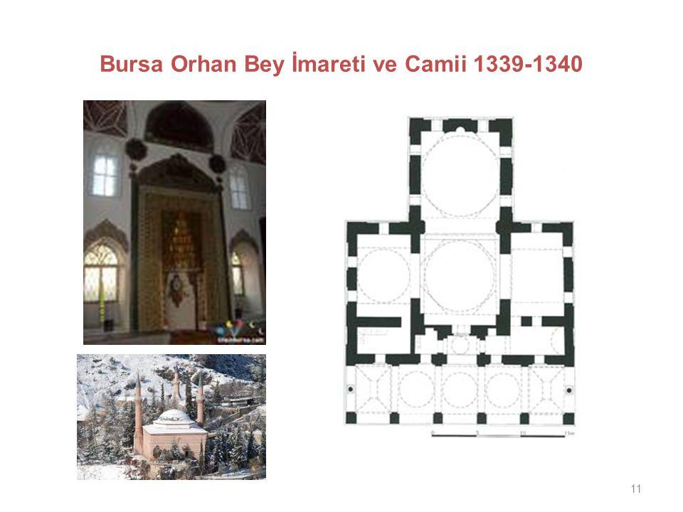 Bursa Orhan Bey İmareti ve Camii 1339-1340