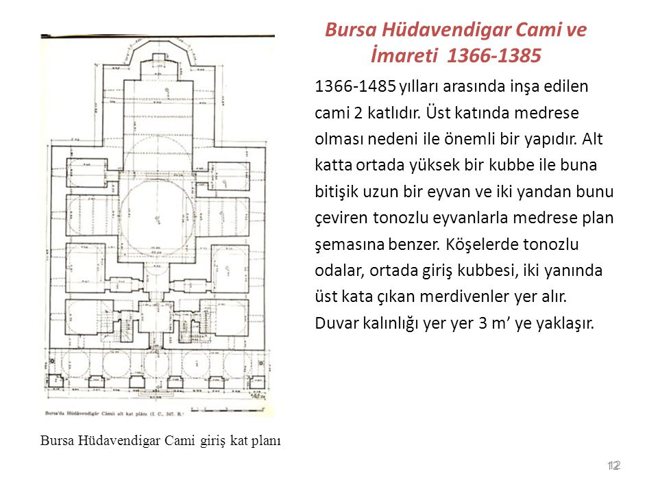 Bursa Hüdavendigar Cami ve İmareti 1366-1385