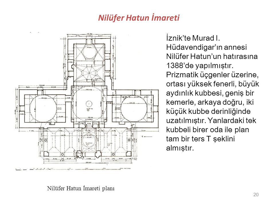 Nilüfer Hatun İmareti İznik'te Murad I. Hüdavendigar'ın annesi