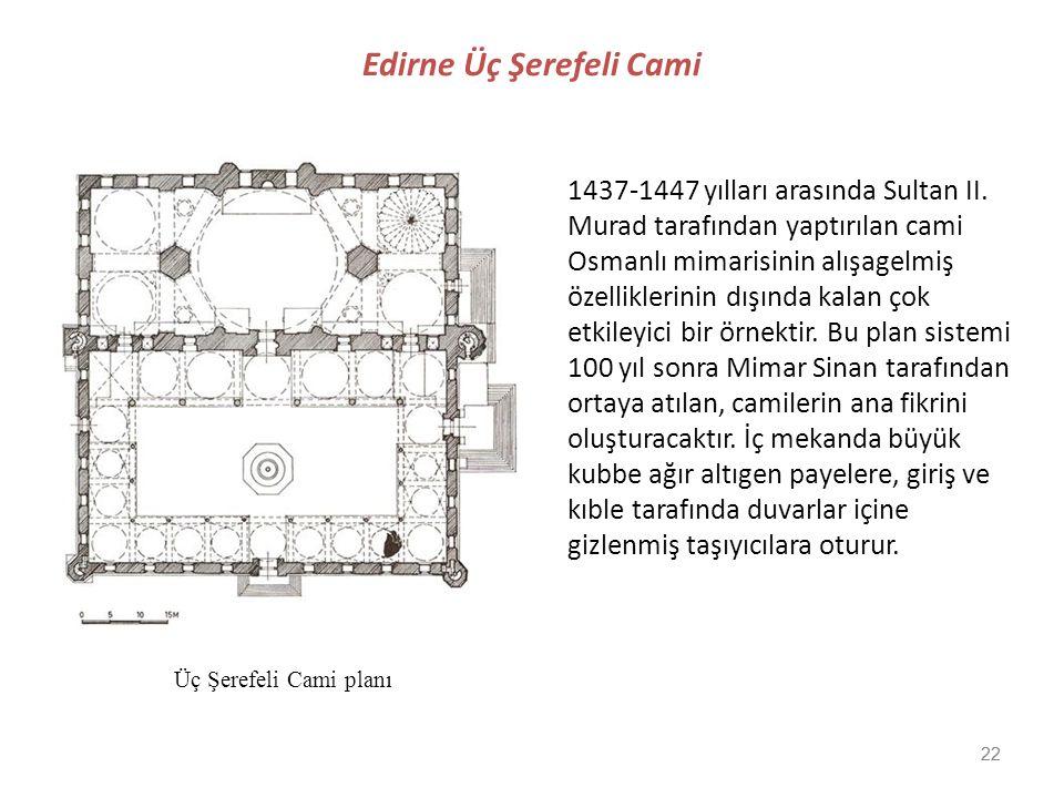 Edirne Üç Şerefeli Cami