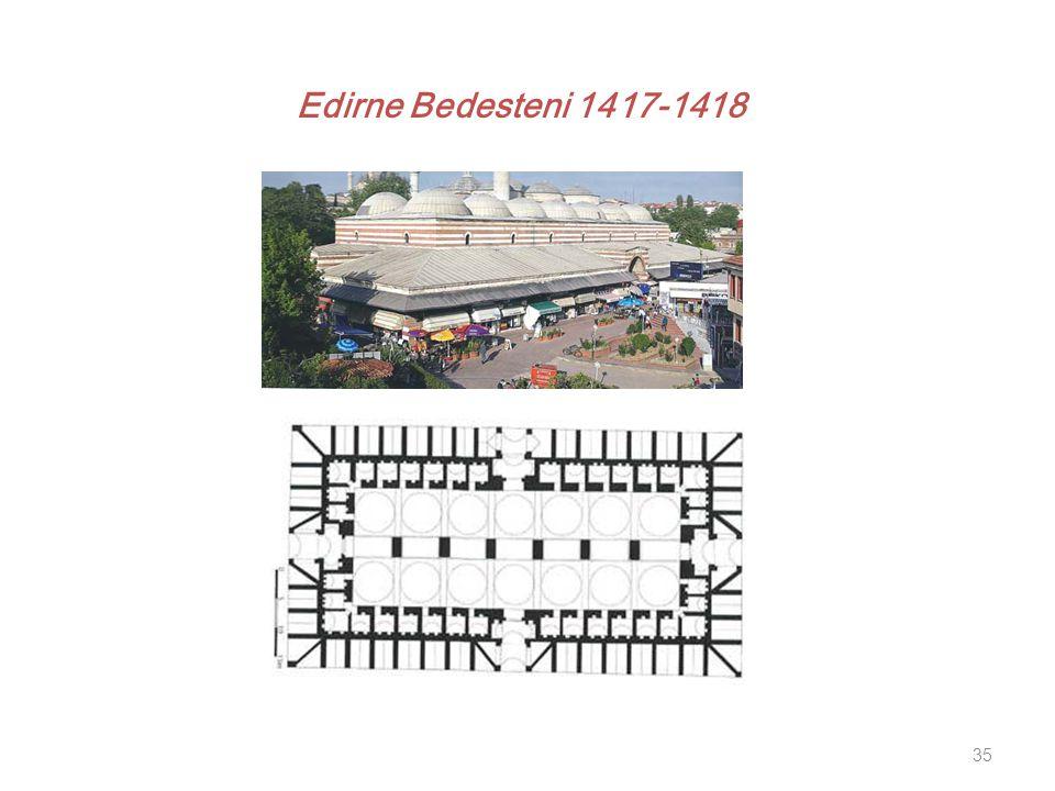 Edirne Bedesteni 1417-1418