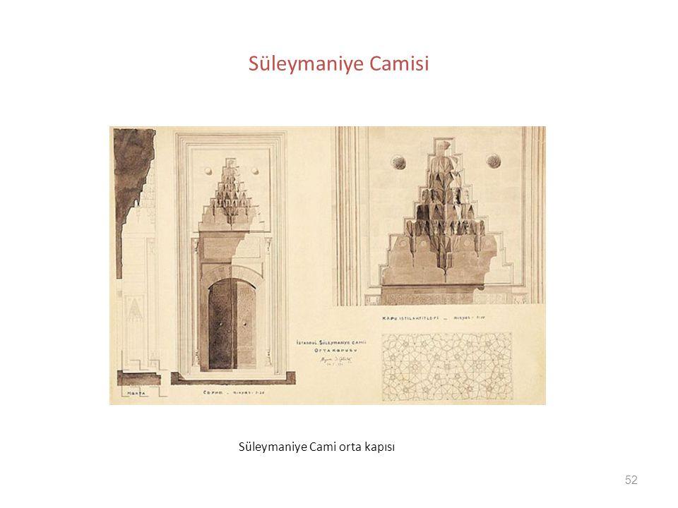 Süleymaniye Camisi Süleymaniye Cami orta kapısı
