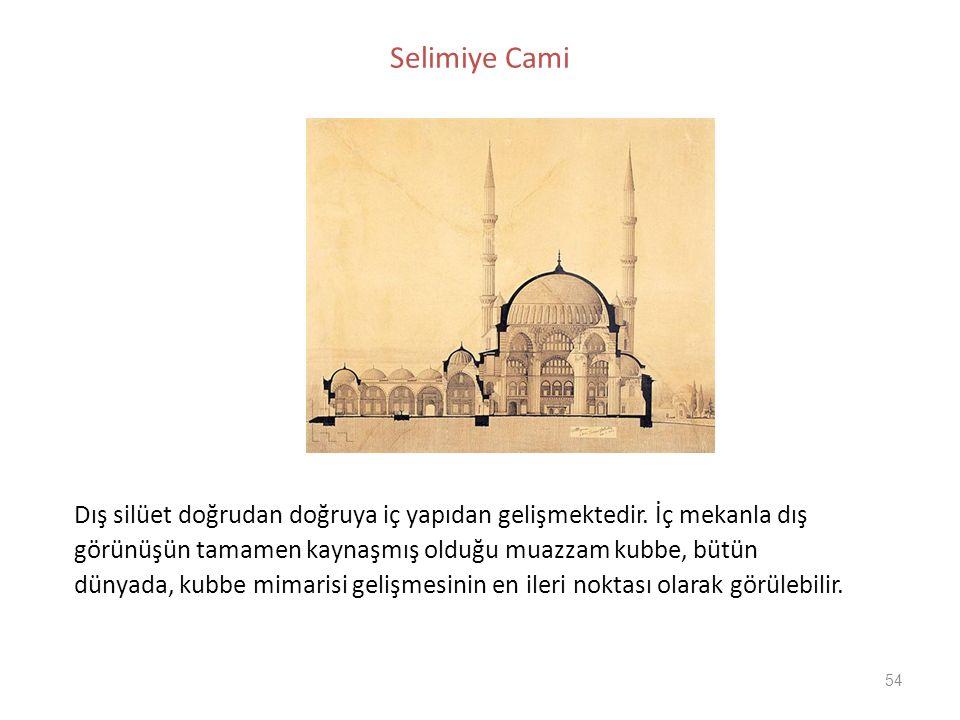 Selimiye Cami Dış silüet doğrudan doğruya iç yapıdan gelişmektedir. İç mekanla dış. görünüşün tamamen kaynaşmış olduğu muazzam kubbe, bütün.