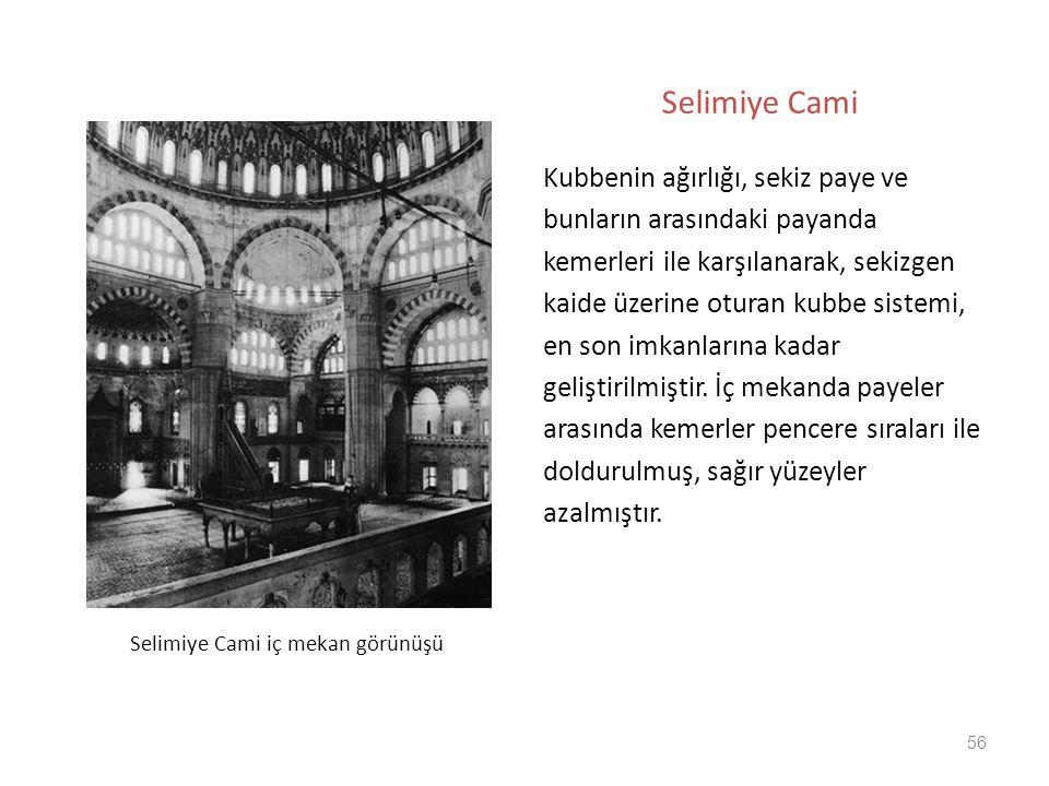 Selimiye Cami Kubbenin ağırlığı, sekiz paye ve