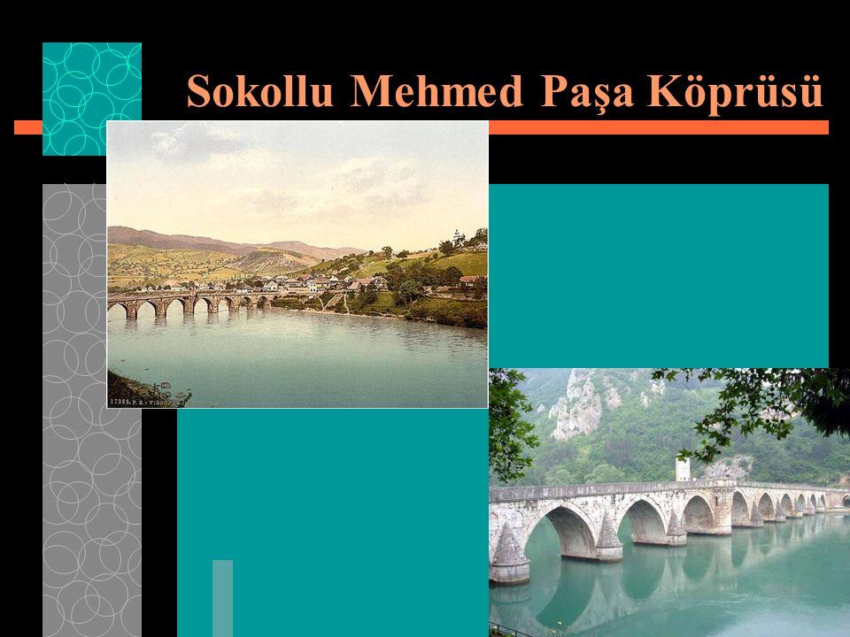Sokollu Mehmed Paşa Köprüsü