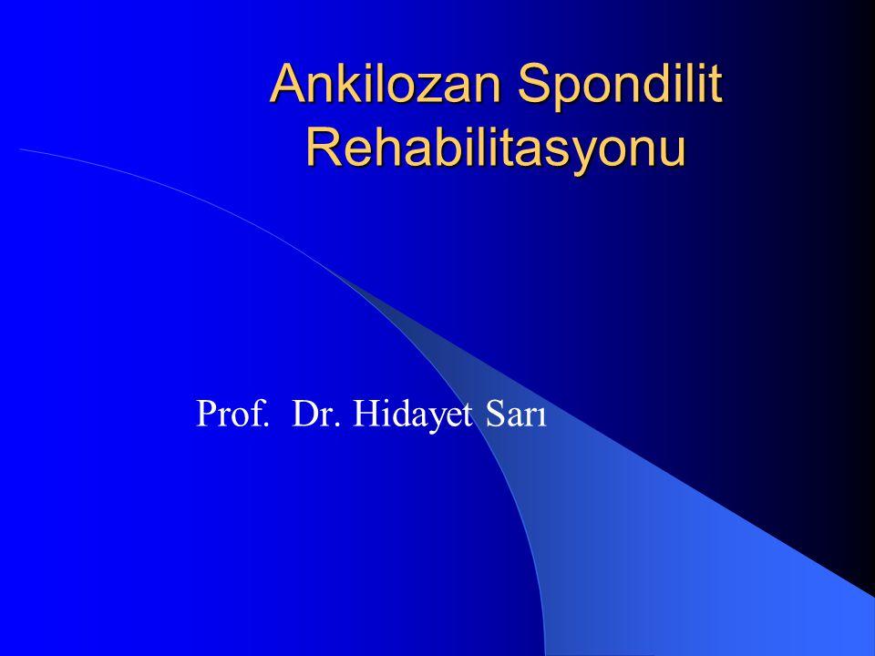 Ankilozan Spondilit Rehabilitasyonu