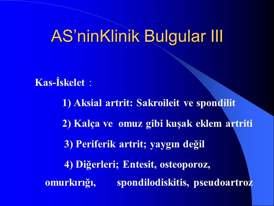 AS'ninKlinik Bulgular III