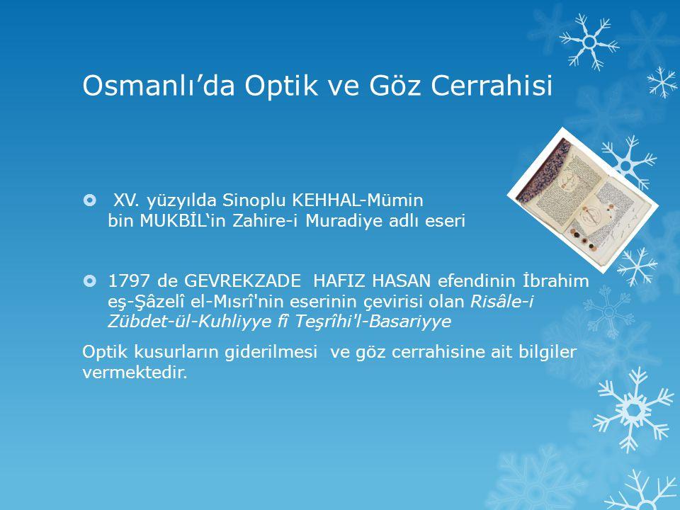 Osmanlı'da Optik ve Göz Cerrahisi