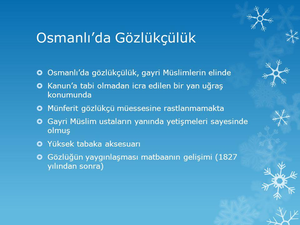 Osmanlı'da Gözlükçülük
