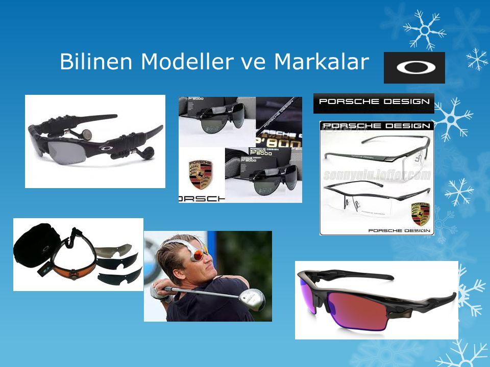 Bilinen Modeller ve Markalar