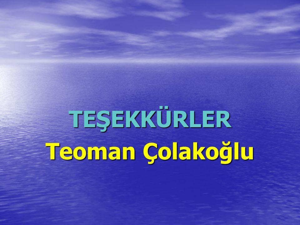 TEŞEKKÜRLER Teoman Çolakoğlu