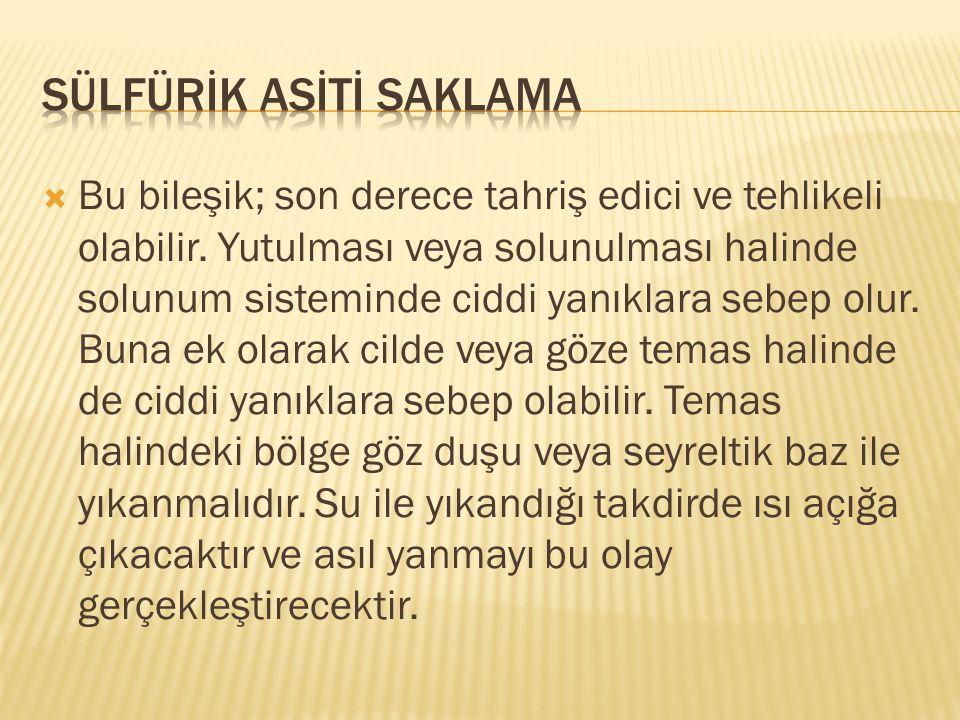 SÜLFÜRİK ASİTİ SAKLAMA