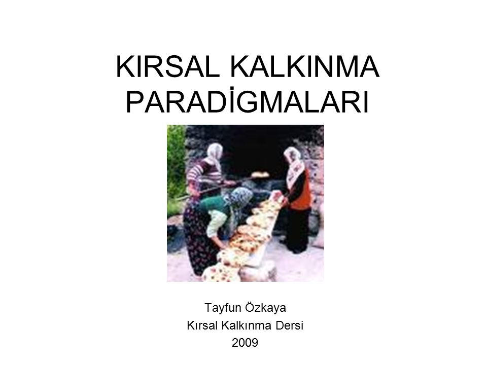 KIRSAL KALKINMA PARADİGMALARI