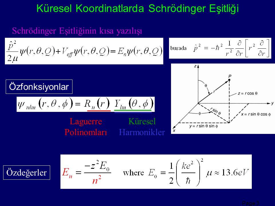 Küresel Koordinatlarda Schrödinger Eşitliği