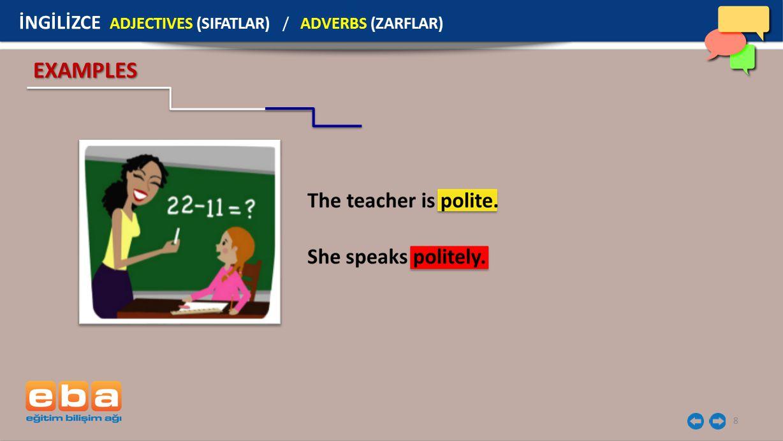 İNGİLİZCE ADJECTIVES (SIFATLAR) / ADVERBS (ZARFLAR)
